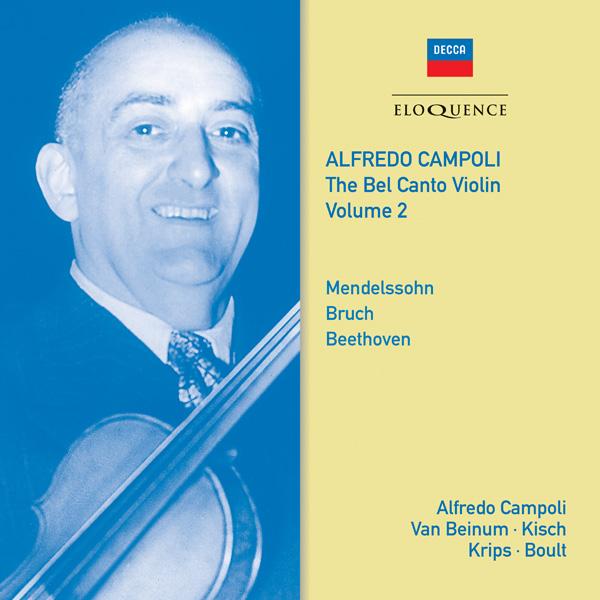 Alfredo Campoli: The Bel Canto Violin – Vol 2