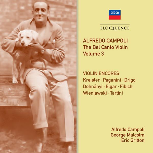 Alfredo Campoli: The Bel Canto Violin – Vol 3