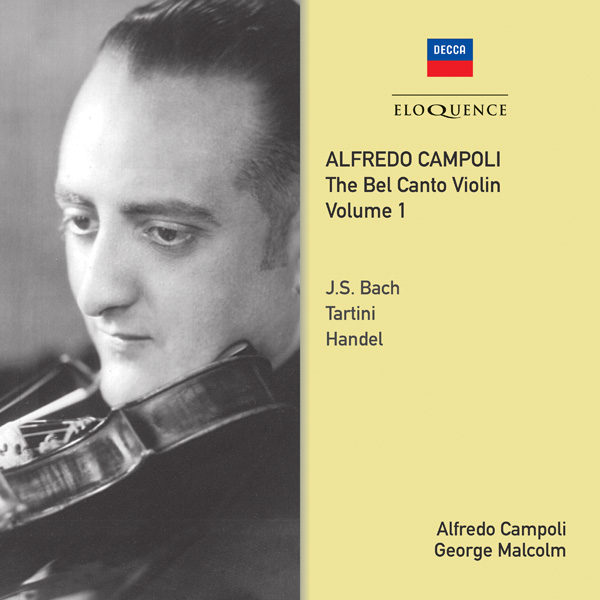 Alfredo Campoli: The Bel Canto Violin – Vol 1