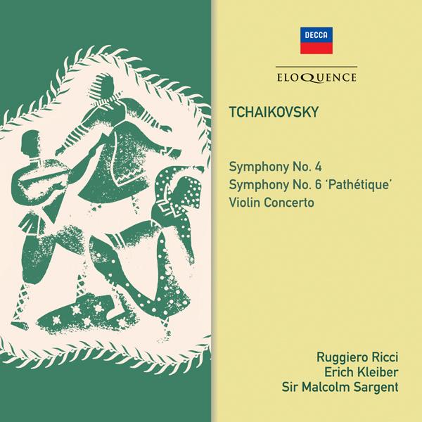 Tchaikovsky: Symphonies Nos. 4 & 6; Violin Concerto